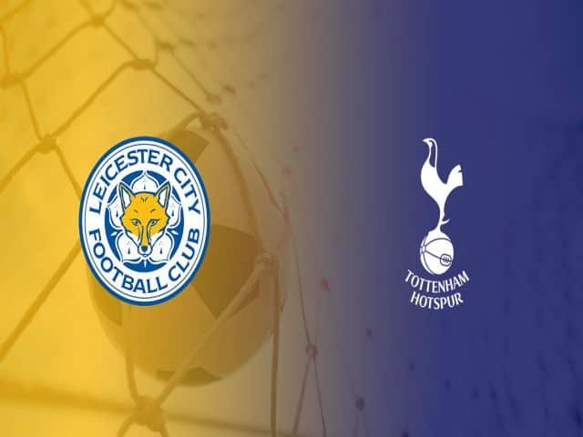 Soi kèo nhà cái bóng đá trận Leicester vs Tottenham 22:00 – 23/05/2021