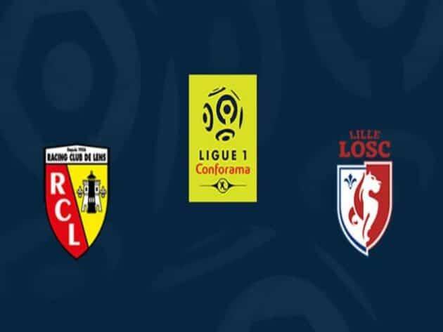 Soi kèo nhà cái bóng đá trận Lens vs Lille 02:00 – 08/05/2021