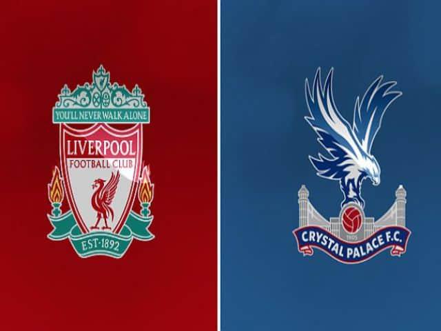 Soi kèo nhà cái bóng đá trận Liverpool vs Crystal Palace 22:00 – 23/05/2021