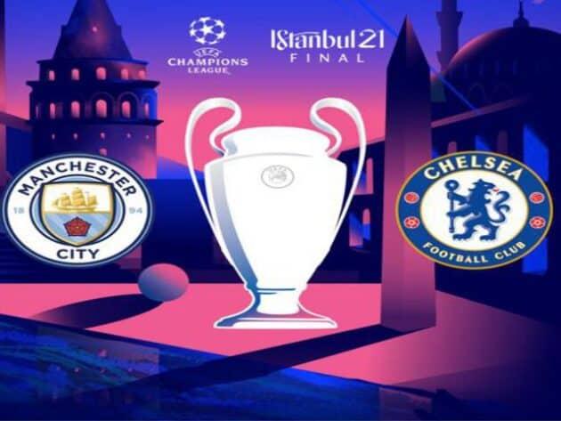 Soi kèo nhà cái bóng đá trận Manchester City vs Chelsea 02:00 – 30/05/2021