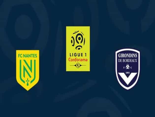 Soi kèo nhà cái bóng đá trận Nantes vs Bordeaux 18:00 – 08/05/2021