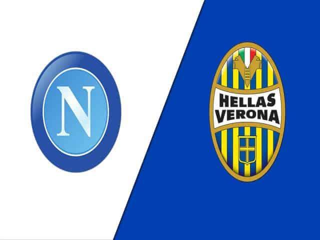 Soi kèo nhà cái bóng đá trận Napoli vs Verona 01:45 – 24/05/2021