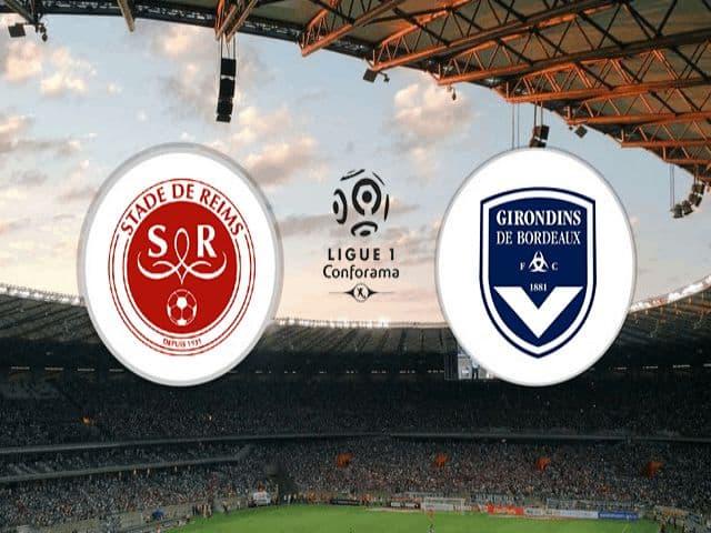 Soi kèo nhà cái bóng đá trận Reims vs Bordeaux 02:00 – 24/05/2021
