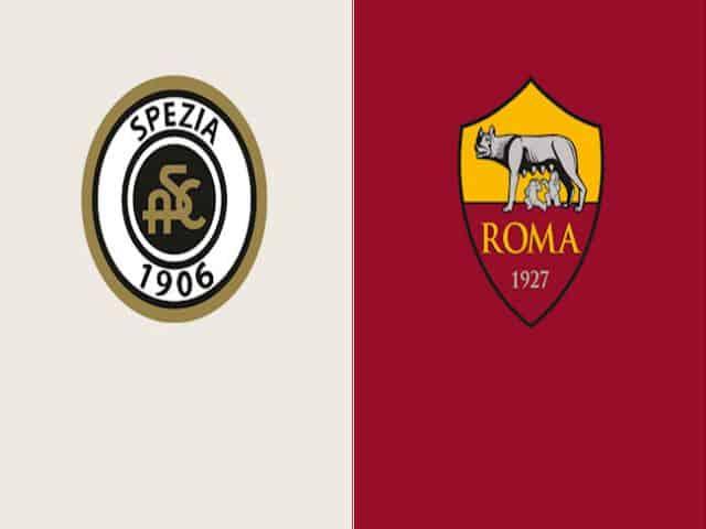 Soi kèo nhà cái bóng đá trận Spezia vs AS Roma 01:45 – 24/05/2021