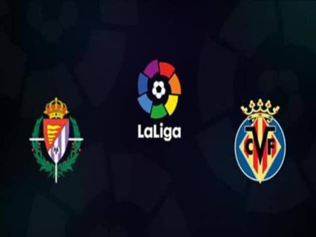 Soi kèo nhà cái bóng đá trận Valladolid vs Villarreal 00:00 – 14/05/2021