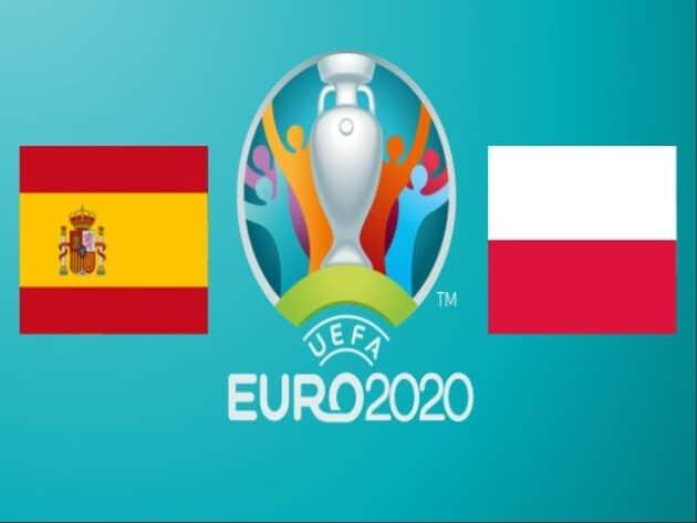 Soi kèo nhà cái bóng đá trận Tây Ban Nha vs Ba Lan 20:00 – 20/06/2021