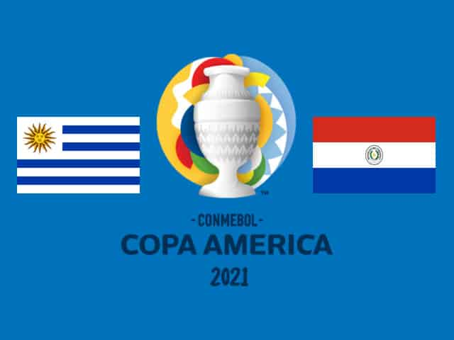 Soi kèo nhà cái bóng đá trận Uruguay vs Paraguay 07:00 – 29/06/2021