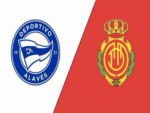 Soi kèo nhà cái bóng đá trận Alaves vs Mallorca 22:00 – 21/8/2021