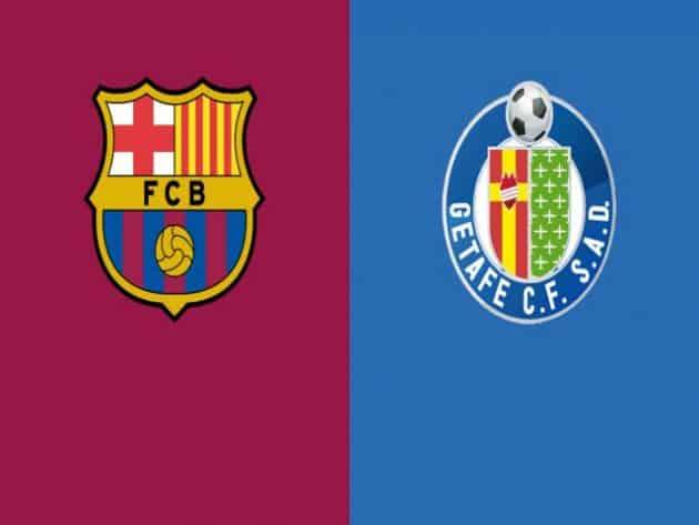 Soi kèo nhà cái bóng đá trận Barcelona vs Getafe 22:00 – 29/08/2021