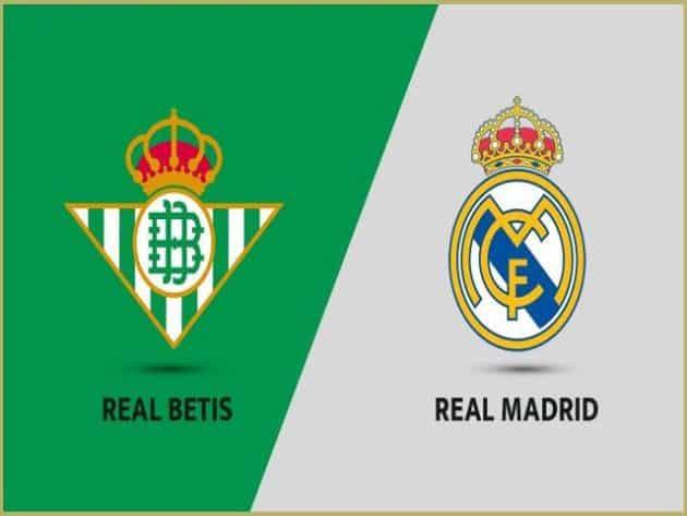 Soi kèo nhà cái bóng đá trận Betis vs Real Madrid 03:00 – 29/08/2021