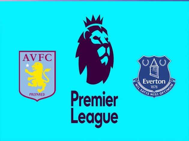 Soi kèo nhà cái bóng đá trận Aston Villa vs Everton 23:30 – 18/09/2021