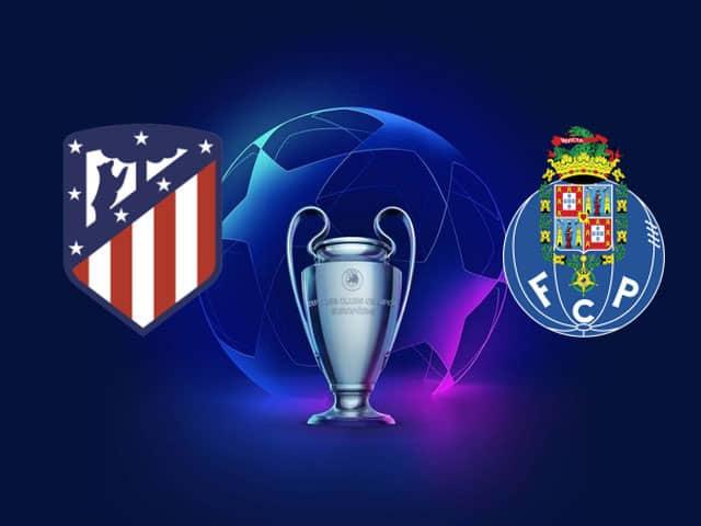 Soi kèo nhà cái bóng đá trận Atletico Madrid vs Porto 02:00 – 16/09/2021