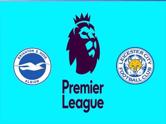 Soi kèo nhà cái bóng đá trận Brighton vs Leicester City 20:00 – 19/09/2021