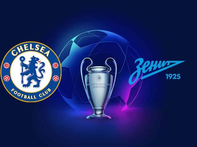 Soi kèo nhà cái bóng đá trận Chelsea vs Zenit 02:00 – 15/09/2021