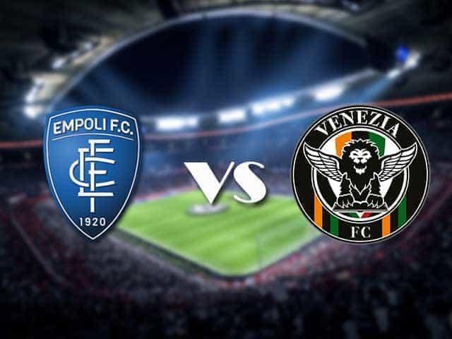 Soi kèo nhà cái bóng đá trận Empoli vs Venezia 20:00 – 11/09/2021
