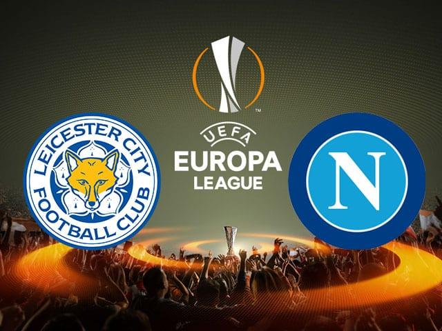 Soi kèo nhà cái bóng đá trận Leicester vs Napoli 02:00 – 17/09/2021