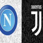 Soi kèo nhà cái bóng đá trận Napoli vs Juventus 23:00 – 11/09/2021