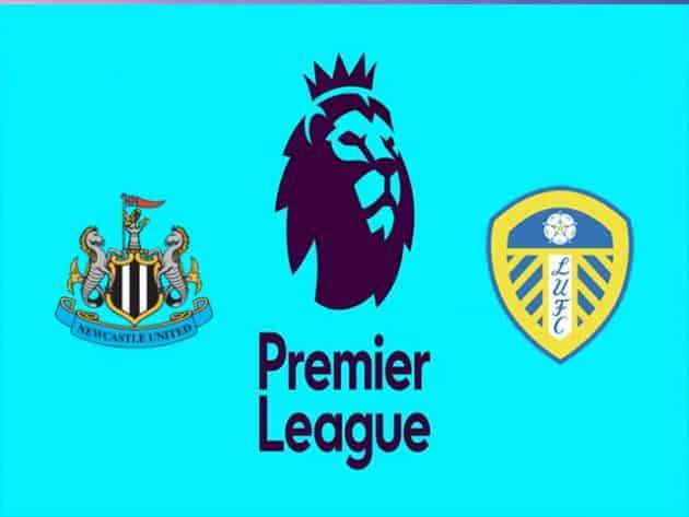 Soi kèo nhà cái bóng đá trận Newcastle vs Leeds United 02:00 – 18/09/2021