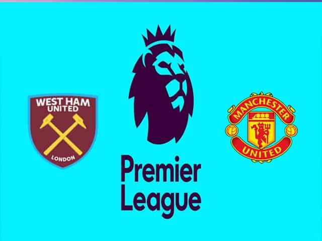 Soi kèo nhà cái bóng đá trận West Ham vs Manchester United 20:00 – 19/09/2021